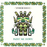 SPANDAU BALLET - Paint Me Down / Re-Paint