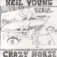 NEIL YOUNG and CRAZY HORSE - Zuma