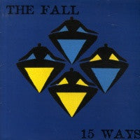 THE FALL - 15 Ways