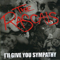 THE RASCALS - I'll Give You Sympathy