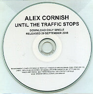 ALEX CORNISH - Until The Traffic Stops