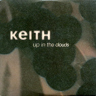 KEITH - Up In The Clouds