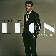 LEON JACKSON - Right Now