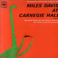 MILES DAVIS - Miles Davis At Carnegie Hall The Legendary Performance Of May 19, 1961