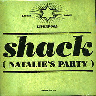 SHACK - Natalie's Party