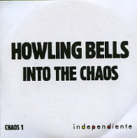 HOWLING BELLS - Into The Chaos