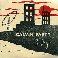 CALVIN PARTY - 8 Days