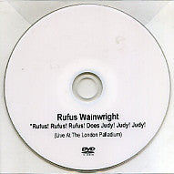 RUFUS WAINWRIGHT - Rufus! Rufus! Rufus! Does Judy! Judy! Judy! (Live At The London Palladium)