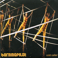 BURNINGPILOT - Cold Caller