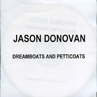 JASON DONOVAN - Dreamboats And Petticoats