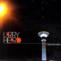 LARRY HEARD  - 25 Years From Alpha / Mercurian Funk / Feathers Floating