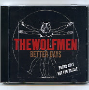 THE WOLFMEN - Better Days