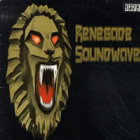 RENEGADE SOUNDWAVE - Renegade Soundwave