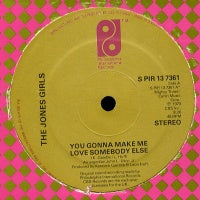 JONES GIRLS - You Gonna Make Me Love Somebody Else / Who Can I Run To