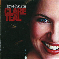 CLARE TEAL - Love Hurts