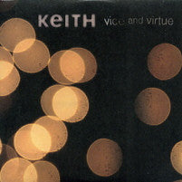 KEITH - Vice And Virtue