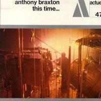 ANTHONY BRAXTON - This Time...
