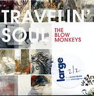 BLOW MONKEYS - Travellin' Soul
