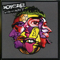 MONGREL - Better Than Heavy