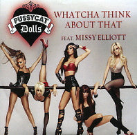 THE PUSSYCAT DOLLS - Whatcha Think About That