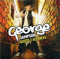GEORGE SAMPSON - Access 2 All Areas