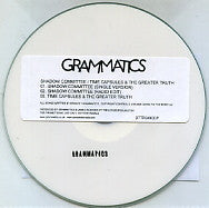 GRAMMATICS - Shadow Committee / Time Capsules & The Greater Truth