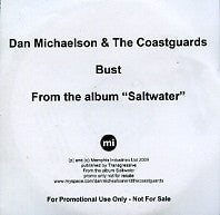 DAN MICHAELSON & THE COASTGUARDS - Bust