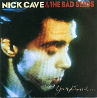 NICK CAVE AND THE BAD SEEDS - Your Funeral...My Trial