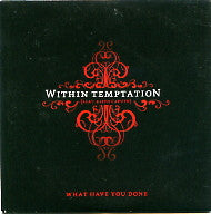 WITHIN TEMPTATON FEAT. KEITH CAPUTO - What Have You Done