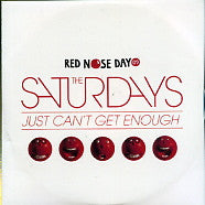 THE SATURDAYS - Just Can't Get Enough