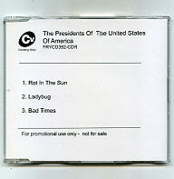 THE PRESIDENTS OF THE UNITED STATES OF AMERICA - Rot In The Sun