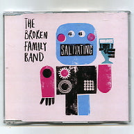 THE BROKEN FAMILY BAND - Salivating