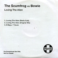 THE SCUMFROG Vs BOWIE - Loving The Alien