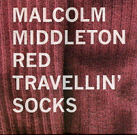 MALCOLM MIDDLETON (ARAB STRAP) - Red Travellin' Socks