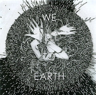 WE FELL TO EARTH - Lights Out