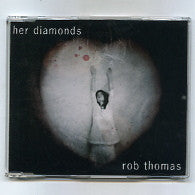 ROB THOMAS - Her Diamonds