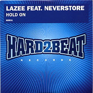 LAZEE FEAT. NEVERSTORE - Hold On