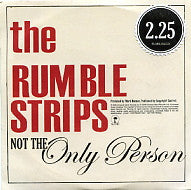 RUMBLE STRIPS - Not The Only Person