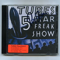 THE TUBES - 5-Star Freak Show