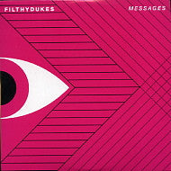 FILTHY DUKES - Messages