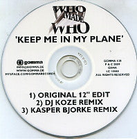 WHO MADE WHO - Keep Me In My Plane
