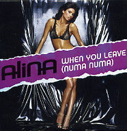 ALINA - When You Leave (Numa Numa)