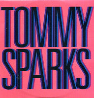 TOMMY SPARKS - Miracle