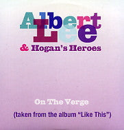 ALBERT LEE & HOGAN'S HEROES - On The Verge