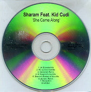 SHARAM FEAT. KID CUDI - She Came Along