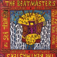 THE BEATMASTERS - Ska Train / Hey DJ I Can't Dance To That Music You're Playing