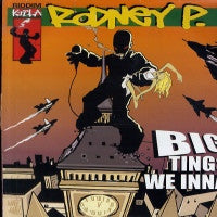 RODNEY P (LONDON POSSE). - Big Tings We Inna / Murderer Style / World Wide