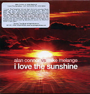 ALAN CONNOR VS MIKE MELANGE - I Love The Sunshine