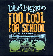 DON DIABLO - Too Cool For School