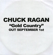 CHUCK RAGAN - Gold Country